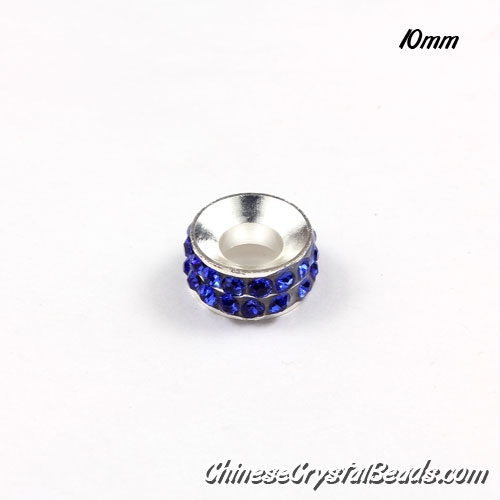 10mm Rondelle spacer Silver-Plated coppoer beads Sapphire Crystal Rhinestones, 10 pcs